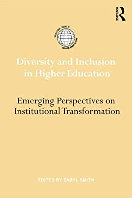 Diversity in Higher Education: Emerging Perspectives on Institutional Transformation.pdf