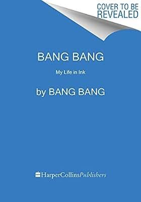 Bang Bang: My Life in Ink.pdf