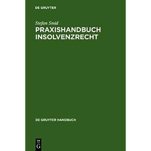Praxishandbuch Insolvenzrecht Stefan Smid