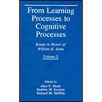From Learning Processes to Cognitive Processes: v. 2