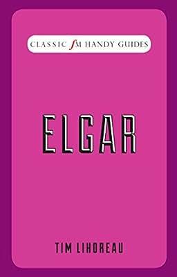 Classic FM Handy Guides: Elgar.pdf