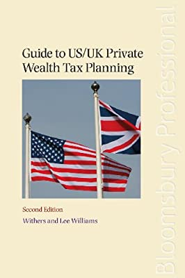 Guide to US/UK Private Wealth Tax Planning.pdf