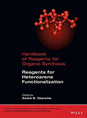 Handbook of Reagents for Organic Synthesis: Reagents for Heteroarene Functionalization.pdf