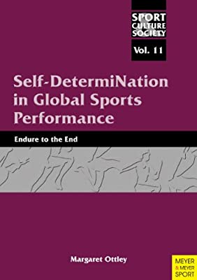 Self-Determination in Global Sport Performance: Vol 10.pdf