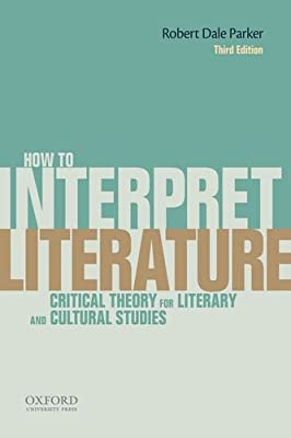 How to Interpret Literature: Critical Theory for Literary and Cultural Studies.pdf