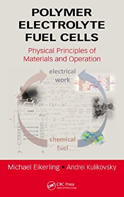 Polymer Electrolyte Fuel Cells: Physical Principles of Materials and Operation.pdf