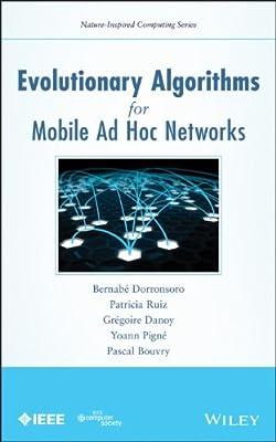 Evolutionary Algorithms for Mobile Ad Hoc Networks.pdf