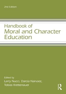 Handbook of Moral and Character Education.pdf