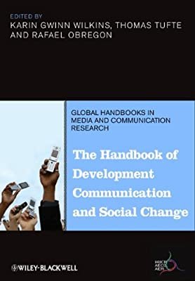 The Handbook of Development Communication and Social Change.pdf
