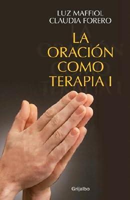 la oracion como terapia i