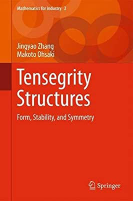 Tensegrity Structures: Form, Stability, and Symmetry.pdf