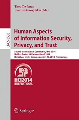 Human Aspects of Information Security, Privacy, and Trust: Second International Conference, HAS 2014, Held as....pdf