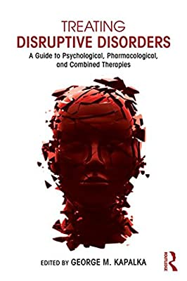 Treating Disruptive Disorders: A Guide to Psychological, Pharmacological, and Combined Therapies.pdf