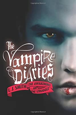 The Vampire Diaries: The Awakening and The Struggle.pdf