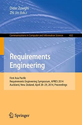 Requirements Engineering: First Asia Pacific Requirements Engineering Symposium, APRES 2014, Auckland, New Zealand....pdf