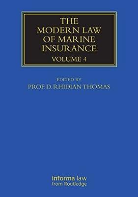 The Modern Law of Marine Insurance: Volume 4.pdf