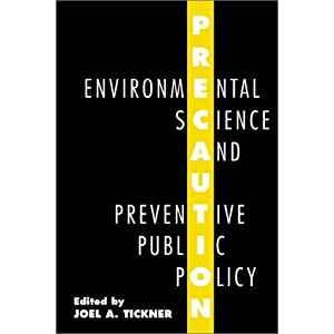 Precaution, Environmental Science and Preven