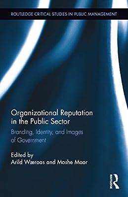 Organizational Reputation in the Public Sector.pdf