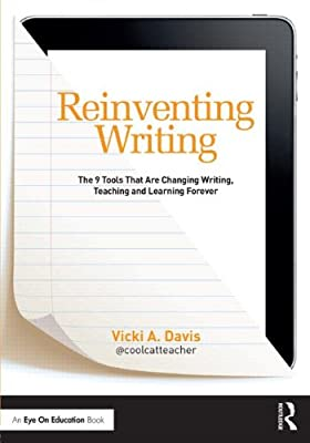 Reinventing Writing: The 9 Tools That are Changing Writing, Learning, and Living.pdf