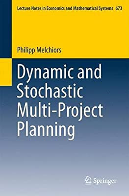 Dynamic and Stochastic Multi-Project Planning.pdf