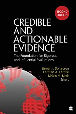 Credible and Actionable Evidence: The Foundation for Rigorous and Influential Evaluations.pdf