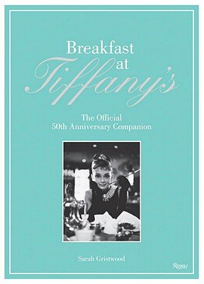 Breakfast at Tiffany's: The Official 50th Anniversary Companion.pdf