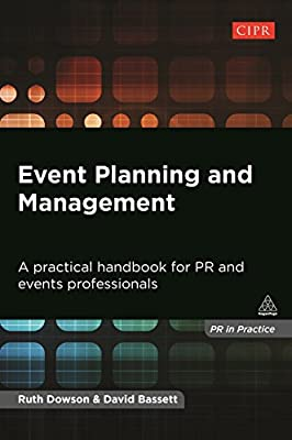 Event Planning and Management: A Practical Handbook for Pr and Events Professionals.pdf
