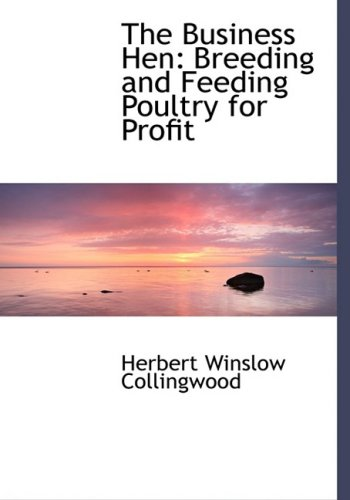 feed的歌谱-The Business Hen: Breeding and Feeding Poultry for Profit (Large