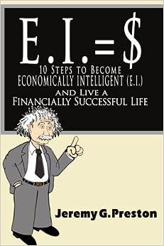 E.I.: 10 Steps to Become Economically Intellige