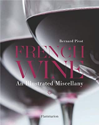 French Wine: An Illustrated Miscellany.pdf