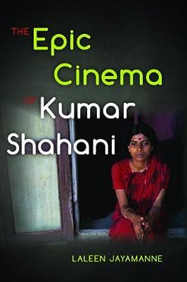 The Epic Cinema of Kumar Shahani.pdf