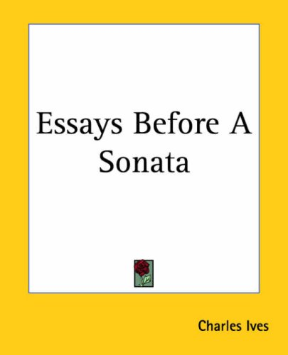 essays before a sonata summary Essays before a sonata pdf us-based service has hired native writers with graduate degrees, capable of completing all types of papers on any academic level.