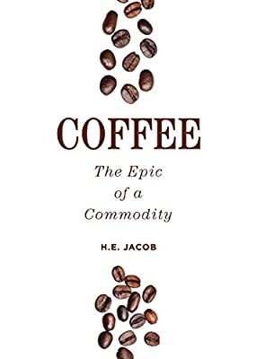 Coffee: The Epic of a Commodity.pdf