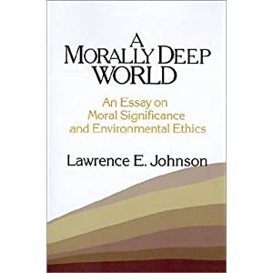 《A Morally Deep World: An Essay on Moral S