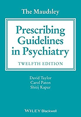 The Maudsley Prescribing Guidelines In Psychiatry 12E.pdf