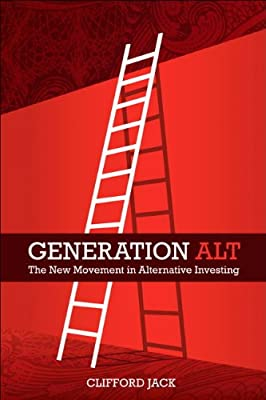 Generation Alt: The New Movement in Alternative Investing.pdf