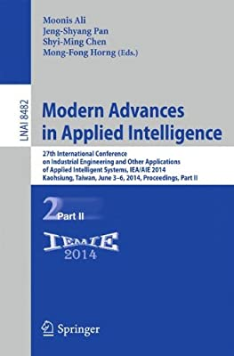 Modern Advances in Applied Intelligence: Part II: 27th International Conference on Industrial Engineering and....pdf
