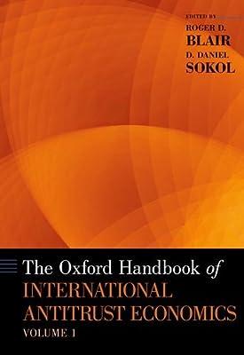 The Oxford Handbook of International Antitrust Economics: Volume 1.pdf