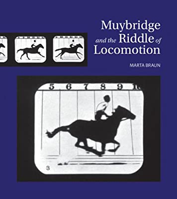 Muybridge and the Riddle of Locomotion.pdf