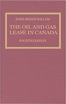 《The Oil and Gas Lease in Canada》 John Bi