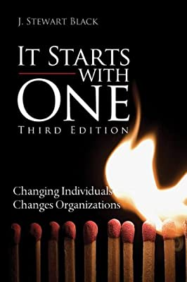 It Starts With One: Changing Indviduals Changes Organizations.pdf