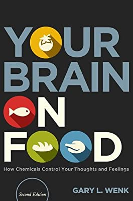 Your Brain on Food: How Chemicals Control Your Thoughts and Feelings.pdf