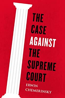 The Case Against the Supreme Court.pdf
