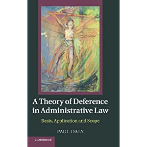 ...Theory of Deference in Administrative Law Basis, Application and ...