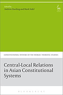 Central-Local Relations in Asian Constitutional Systems.pdf