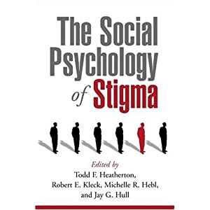 The Social Psychology of Stigma Social Psychological Perspectives