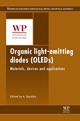 Organic Light-emitting Diodes : Materials, Devices and Applications.pdf