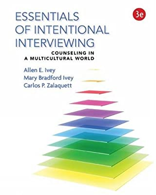 Essentials of Intentional Interviewing: Counseling in a Multicultural World.pdf