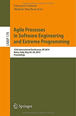 Agile Processes in Software Engineering and Extreme Programming: 15th International Conference, XP 2014, Rome,....pdf