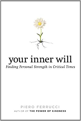 Your Inner Will: Finding Personal Strength in Critical Times.pdf